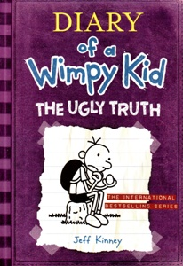 Diary of a Wimpy Kid. The Ugly Truth.