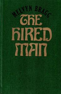 The Hired Man / Батрак.